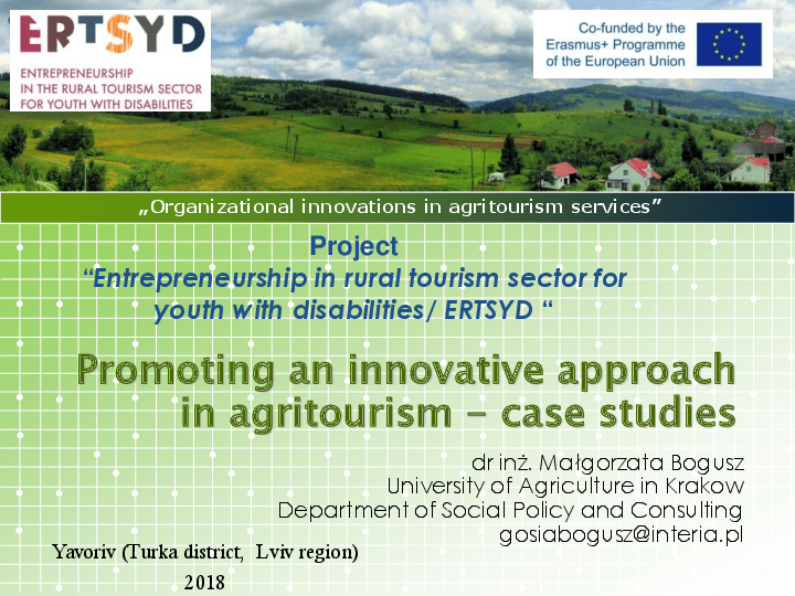 Promoting an innovative approach in agritourism - case studies